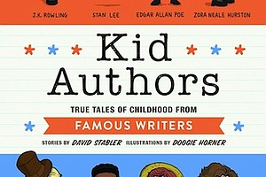 """""""Kid Authors"""" by David Stabler, illustrated by Doogie Horner c.2017, Quirk Books$13.95 / $15.95 Canada199 pages"""