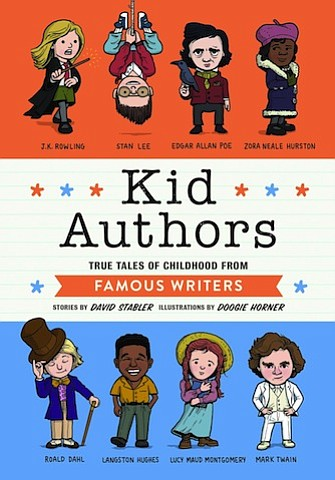 "Kid Authors"" by David Stabler, illustrated by Doogie Horner"