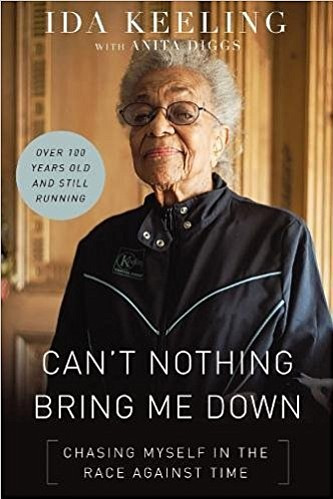 Ida Keeling's life story is rife with motivation. The 102-year-old began working at age 12 to help provide for her ...