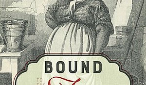 """Bound to the Fire: How Virginia's Enslaved Cooks Helped Invent American Cuisine"" by Kelley Fanto Deetz