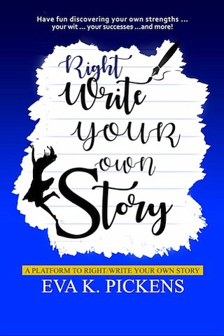 Local Houston author Eva K. Pickens brings a fresh approach to fun-learning through a creative new book titled, Write/Right Your ...