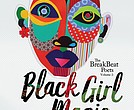 """The BreakBeat Poets Vol. 2: Black Girl Magic,"" edited by Jamila Woods, Mahogany L. Browne and Idrissa Simmonds"