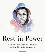 """""""Rest in Power: The Enduring Life of Trayvon Martin"""""""
