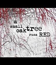 """A Small Oak Tree Run Reds"""
