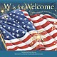 """""""W is for Welcome: A Celebration of America's Diversity"""" by Brad Herzog"""