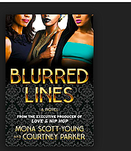 """Blurred Lines"" by Mona Scott-Young and Courtney Parker"