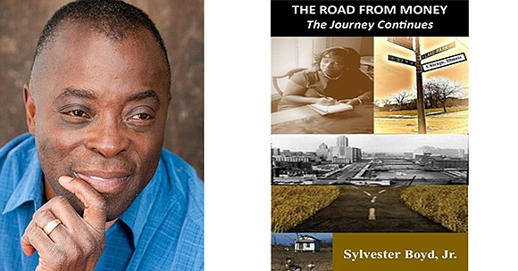 The Road from Money, The Journey to Find Why by Sylvester Boyd Jr. is based on true stories told to ...
