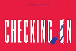 """""""Checking In: Hospitality-Driven Thinking, Business, and You"""" by Stephen J. Cloobeck c.2018, Greenleaf Book Group         $23.95 / $30.97 Canada   264 pages"""