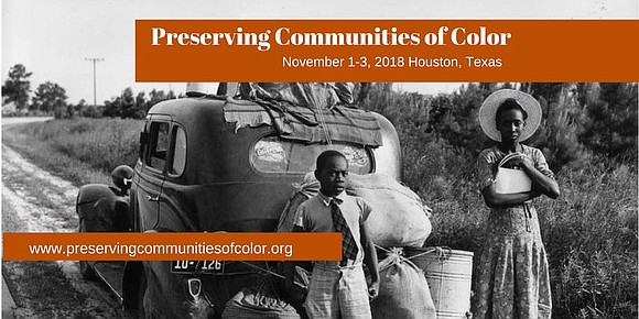 Attendees at the three-day Preserving Communities of Color (PCOC) conference held in Houston over the weekend explored the social, institutional ...