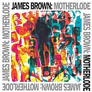 James Brown's complete, expanded 'Motherlode' rarities collection will make its vinyl release debut on