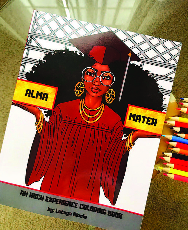 "Just in time for graduation, Latoya Nicole, bestselling author and owner of Entrepreneurs Color Too, is back with the release of her newest edition ""Alma Mater."""
