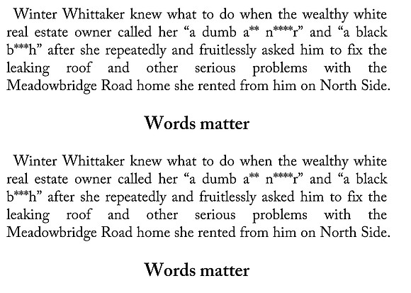 """Winter Whittaker knew what to do when the wealthy white real estate owner called her """"a dumb a** n****r"""" and ..."""
