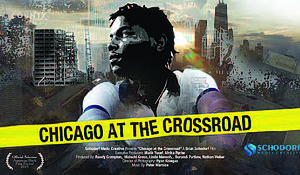 Chicago at the Crossroad opens a rare historical window into the systematic creation of poverty stricken communities plagued by gun violence.