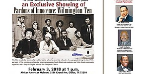 "Trailer for the Feb. 3, 2018 screening of ""Pardons of Innocence: The Wilmington Ten"" at the African American Museum in Dallas, Texas. sponsored by The Dallas Examiner."