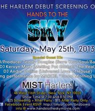 "SAVE THE DATE: May 25th ""Hands To The Sky"" Screening and After Party"