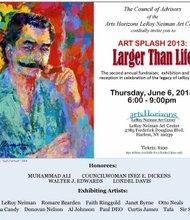 The LeRoy Neiman Art Center Hosts ART SPLASH 2013 Fundraiser and LARGER THAN LIFE Art Exhibition