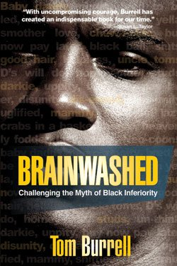 Brainwashed: Challenging The Myth of Black Inferiority, Smiley Books,...