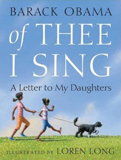 Of Thee I Sing: A Letter to My Daughters, Alfred...