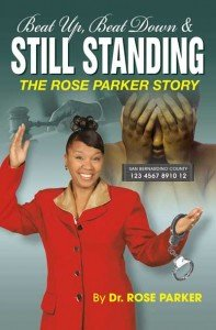 Dr. Rose Parker-Sterling, Founder/CEO of Saving Our Women International will continue her USA tour. With domestic violence on the rise ...