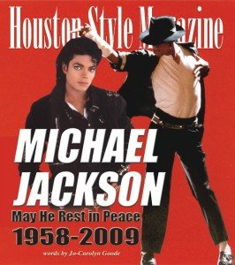 michael jackson may he rest in peace houston style magazine