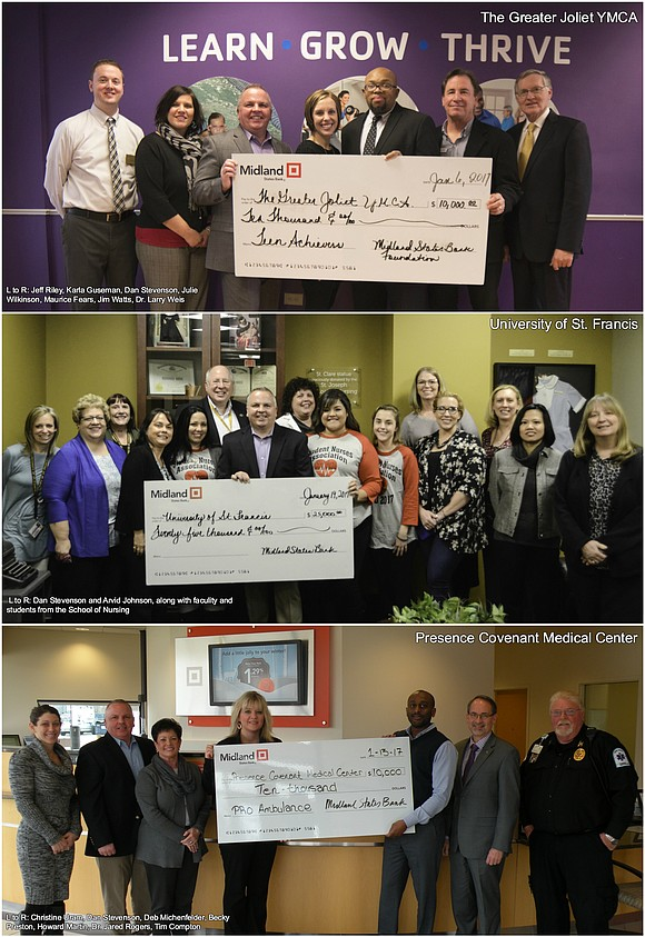 The Midland States Bank Foundation contributed to the Greater Joliet YMCA, the University of St. Francis and the Presence Covenant ...