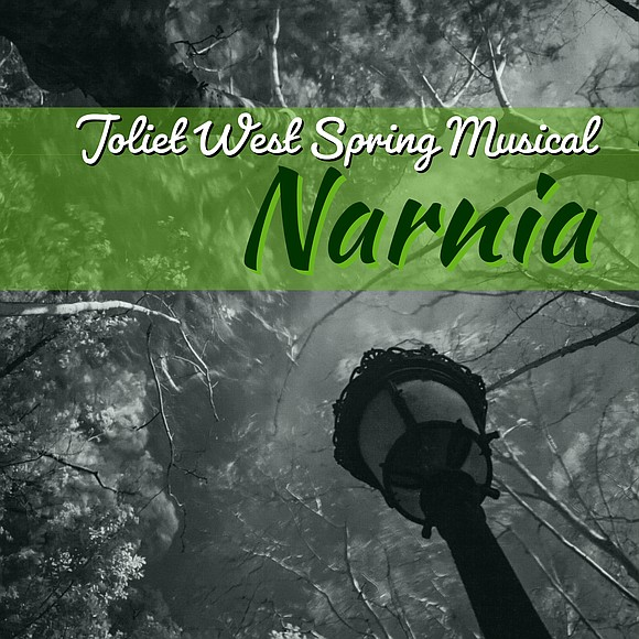 Joliet West Vocal Music Department presents 2019 Spring Musical Narnia The Joliet West High School Vocal Music Department is proud ...