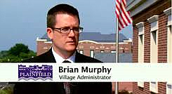 A pay raise is coming for Plainfield Village Administrator Brian Murphy. The Plainfield Village Board approved a 2.5 percent salary ...