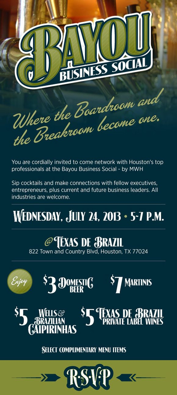 You Are Invited to Come and Network With Houston's Top Professionals at Bayou Business Social, July 24, 2013 from 5-7pm