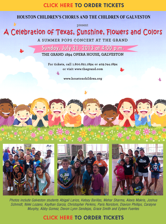 Houston Children's Chorus and The Children of Galveston present A Summer Pops Concert at The Grand, Sunday, July 21, 2013 ...
