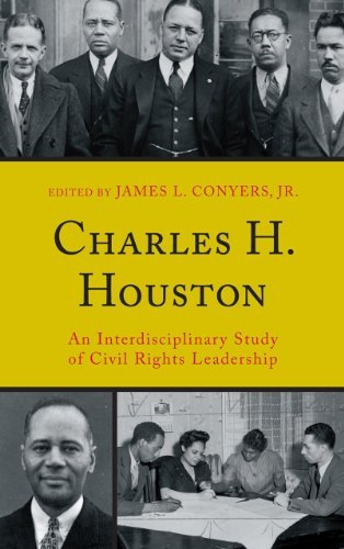 """""""Charles H. Houston: An Interdisciplinary Study of Civil Rights Leadership"""" book presentation and signing by Dr. James Conyers, a University ..."""