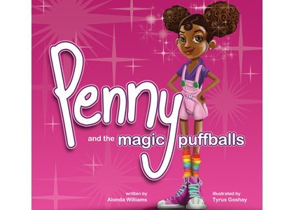 """Penny and the Magic Puffballs"""" is empowering young girls of color to feel great about themselves, starting with their hair. ..."""