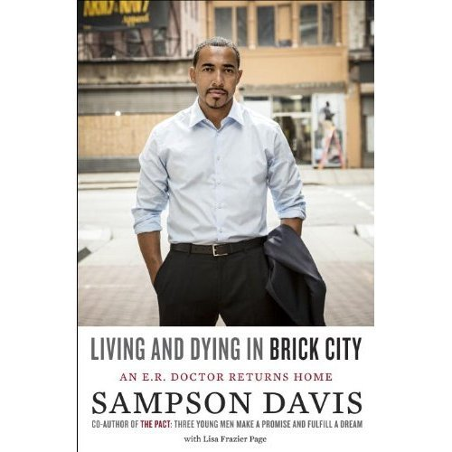 "Black History Month marks the paperback release of ""Living and Dying in Brick City: An E.R. Doctor Returns Home,"" a ..."