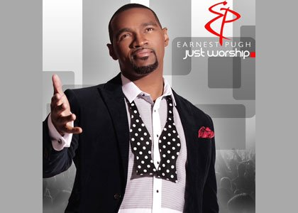 """Dove and Stellar Award nominated gospel crooner Earnest Pugh has just polished off his latest work of art— """"Just Worship"""" ..."""