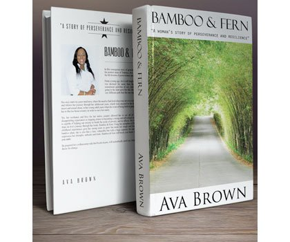 "Ava Brown's life story is one of true perseverance and survival. In her new biography, ""Bamboo & Fern,"" Brown recounts ..."