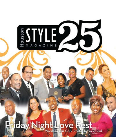 Houston Style Magazine's 25th Anniversary Gala extravaganza was a smashing, standing-room-only success! The fortunate few who were granted access into ...