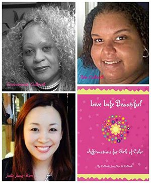 Live Life Beautiful: Affirmations for Girls of Color is a new book written by the founders of I Am Beautiful ...