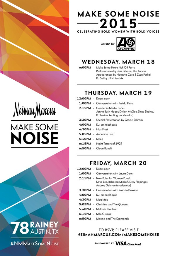 Neiman Marcus marks its return to SXSW with the second annual Make Some Noise campaign to celebrate women on the ...