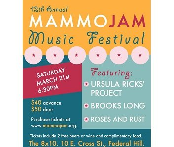 The 12th Annual MammoJam Music Festival will be held on Saturday, March 21, 2015 at Baltimore's famed 8x10 located at ...