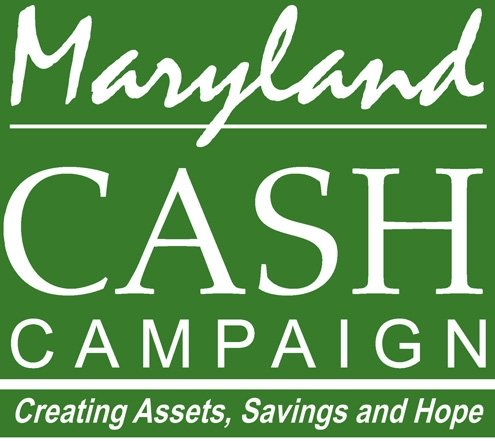 The Maryland CASH Campaign is a statewide network of organizations that promotes programs, products and policies that increase the financial ...