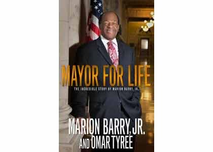 "This week we review for you, ""Mayor For Life The Incredible Story of Marion Barry, Jr."" written by Marion Barry ..."