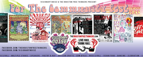 Join the Houston Free Thinkers activist community and Visionary Noise! promotions/booking as we celebrate the 4 year anniversary and 10th ...