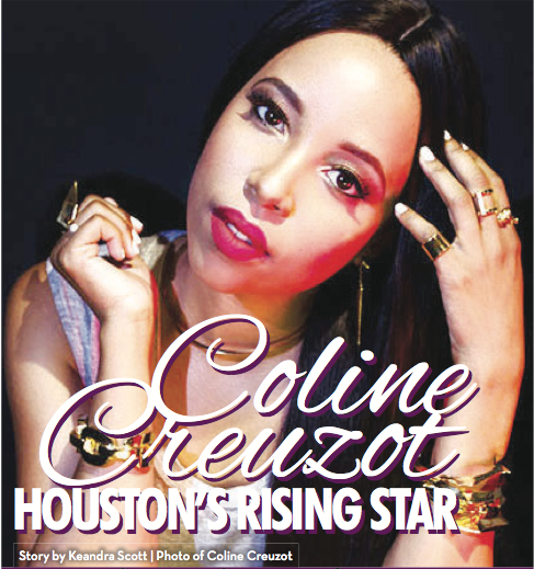 Could Coline Creuzot be the next R&B rising icon out of Houston, TX making an impact in music entertainment?