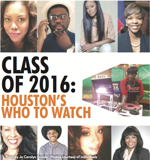 Houston is a breeding ground for great talent. People here don't rest on their ideas; they run with them to ...
