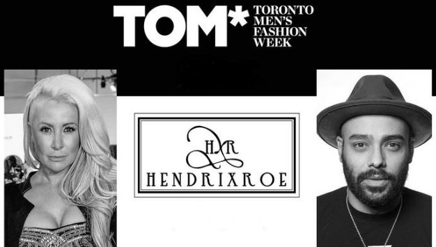 Hendrixroe To Debut New Men S Line At Tom Toronto Men S Fashion Week Houston Style Magazine Urban Weekly Newspaper Publication Website