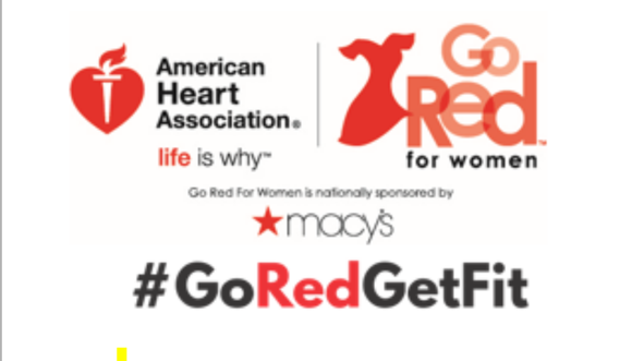 The American Heart Association and Macy's are proud to announce Go Red Get Fit - a free online fitness challenge ...