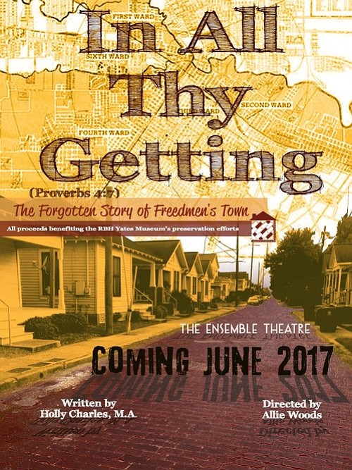 The Rutherford B.H. Yates Museum announces the debut of In All Thy Getting: The Forgotten Story of Freedmen's Town by ...