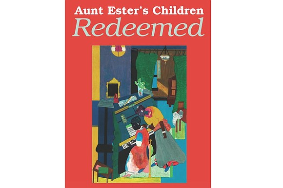 """Riley Keene Temple, a Washington telecommunications attorney and author of """"Aunt Ester's Children Redeemed,"""" will talk about the """"Liberation of ..."""