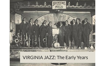Nearly three dozen Virginia-based musicians who made national and international contributions to the development of jazz will be showcased in ...