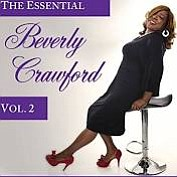 """Debuting on Billboard this week, Beverly Crawford's brand new CD """"THE ESSENTIAL BEVERLY CRAWFORD - VOL. 2"""" takes us straight ..."""