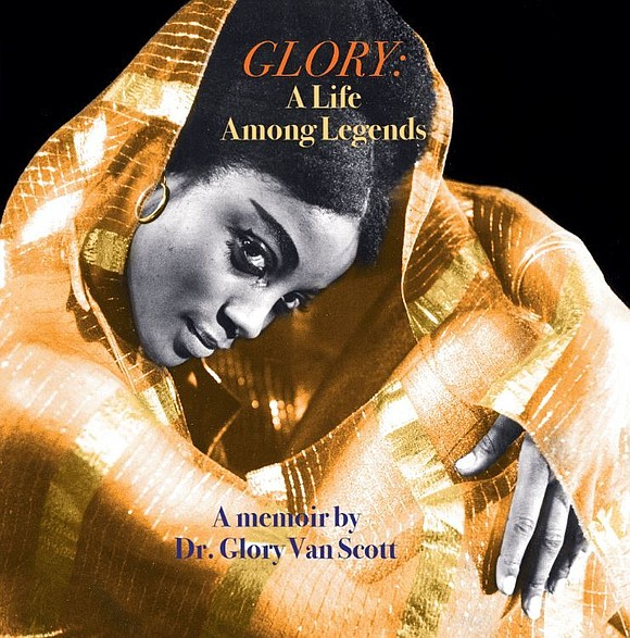 "In her absolutely engrossing memoir, ""Glory: A Life Among Legends,"" Dr. Glory Van Scott utilizes a number of motifs...all of ..."